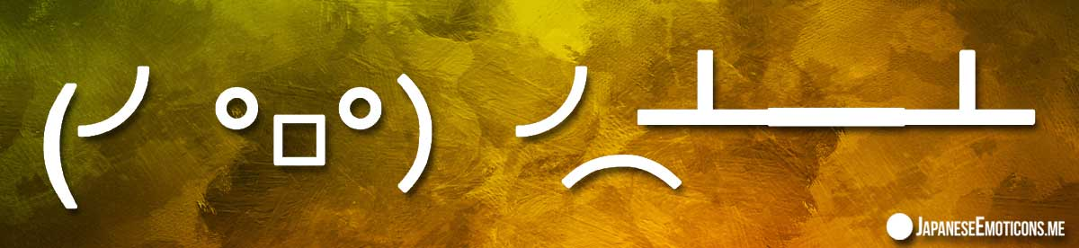 Table Flipping Japanese Emoticons